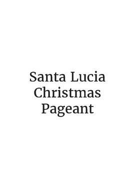 Santa Lucia: A Christmas Pageant