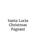 Santa Lucia: A Christmas Pageant