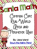 Santa Math, Common Core Real-Life Area and Perimeter Unit