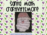 "Santa Math Craft and math ""skills"" color printables- {A Santa Math Craftivity }"