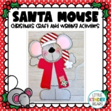 Santa Mouse: Christmas Craft, December crafts