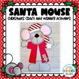 Santa Mouse Christmas Craft
