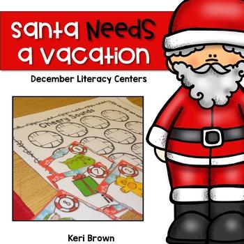 Santa Needs a Vacation {Literacy Centers}