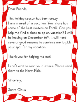 Santa Needs a Vacation! (Persuasive Writing Unit)