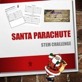 Santa Parachute STEM Challenge