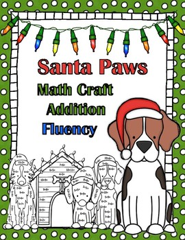 Santa Paws Addition Math Fact Fluency CRAFT