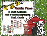 Santa Paws Double Digit Addition With & Without Regrouping Task Card Bundle