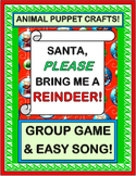 """Santa, Please Bring Me A Reindeer!"" - Christmas Game & Song with Animal Puppets"