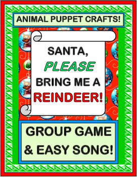 """""""Santa, Please Bring Me A Reindeer!"""" - Christmas Game & Song with Animal Puppets"""