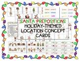 Santa Prepositions - Christmas/Holiday-themed location basic concepts activity