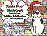 Santa Pup Double Digit No Regrouping Math CRAFT