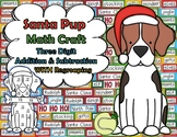 Santa Pup Three Digit Addition & Subtraction Math Craft
