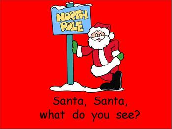 Santa, Santa- Christmas Kindergarten Shared Reading PowerPoint