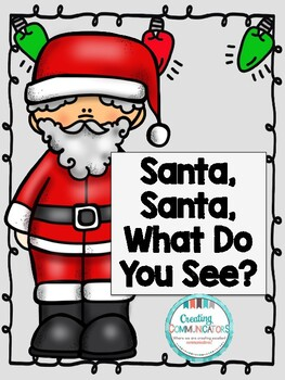Santa, Santa What Do You See