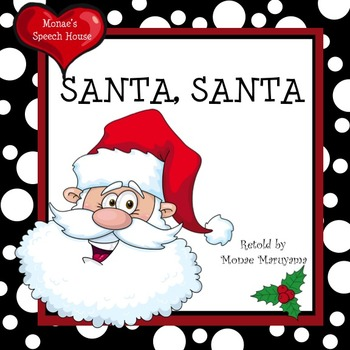 Santa Santa What Do You See? Early Reader Pre-K