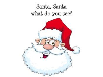 Santa Santa What Do You See? Early Reader Pre-K