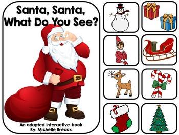 Santa, Santa What Do You See- Adapted Christmas Book {Auti