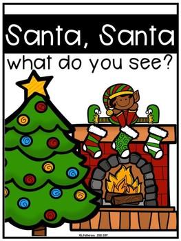 Santa Santa What Do You See? An Easy Reader
