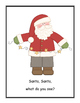 Santa, Santa, What Do You See? Read Aloud for shared reading