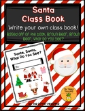 Santa, Santa, What Do You See? (Write an Original Class Story)