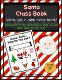 Santa, Santa, What Do You See? (Write an Original Class Story)