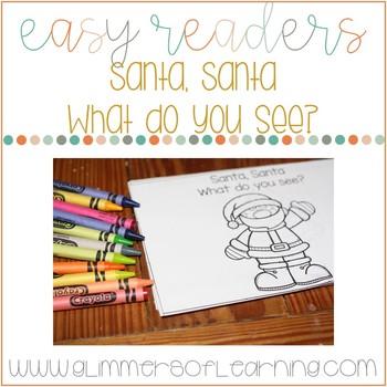 Santa, Santa What do You See?