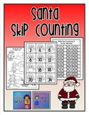 Santa Skip Counting by 2s 5s,10s, and 25s