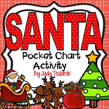 Santa (Song and Pocket Chart Activity)