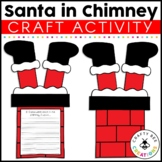 Santa is Stuck in the Chimney Writing Activity and Craft |