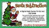 Santa Subtraction-A Digital Math Center