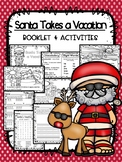 Santa Takes a Vacation - Booklet & Activities - Low Prep!