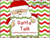 Santa Talk {adding quotation marks}