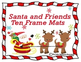 Santa Ten Frame Mats- No prep ten frame manipulative math center