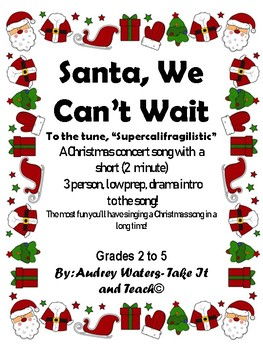 Santa We Can't Wait - A Christmas Song (Includes a 2 minute drama intro!)