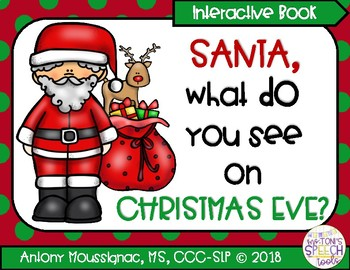 Santa, What Do You See On Chirstmas Eve?