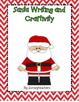 Santa Writing and Craftivity