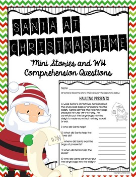 Santa at Christmastime Mini Stories and WH Comprehension Questions