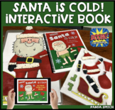 Santa is Cold! An interactive & adaptive book (+Bonus NO PRINT book!)