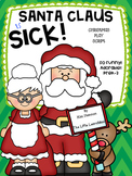Santa is Sick! Christmas Play Script or Reader's Theater,