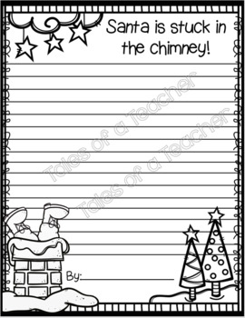 Santa is Stuck in the Chimney! ~ Quick Writing Activity