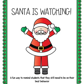 Santa is Watching Behavior Resource