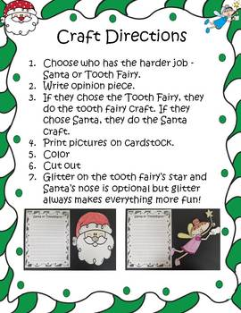 Santa or the Tooth Fairy - Who Has the Harder Job?  Opinion Writing and Craft