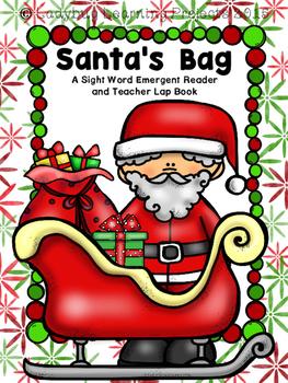Santa's Bag (A Sight Word Emergent Reader and Teacher Lap Book)