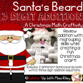Santa's Beard: A Christmas Math Craftivity (3 Digit Addition)