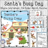 Santa's Busy Day Rhyme Worksheet, File Folders and Puzzles