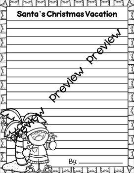 Santa's Christmas Vacation ~ Writing Activity