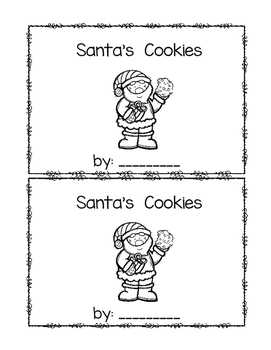 Santa's Cookies~ emergent reader