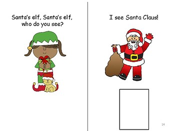 Santa's Elf, Santa's Elf, What Do You See? Interactive Book in Color & B/W