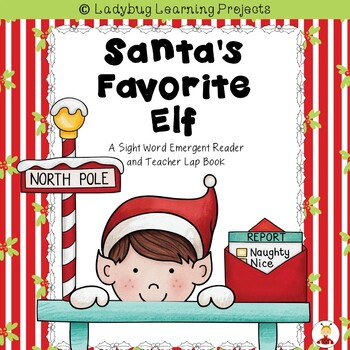 Santa's Favorite Elf  (A Sight Word Emergent Reader and Te