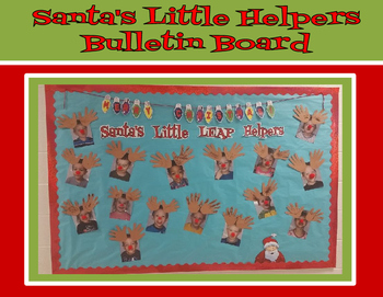 Santas Little Helpers Bulletin Board For Christmas